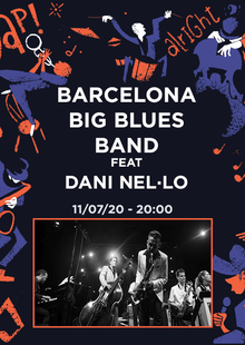 FBB - Barcelona Big Blues Band ft. Dani Nel·lo