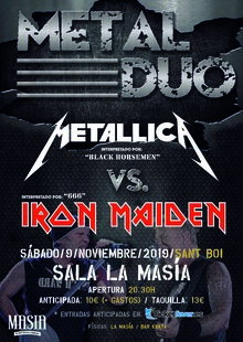 METAL DUO - Metallica Vs. Iron Maiden (Sant Boi)