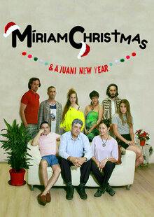Míriam Christmas & a Juani New Year