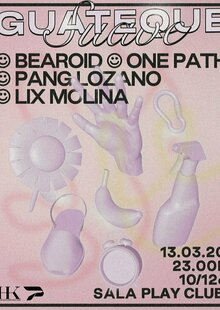 Guateque Suave: One Path, Bearoid, Acho Pang, Lix Molina (Play Club)