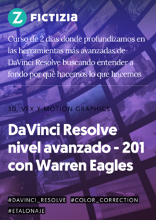 Advanced DaVinci Resolve Techniques with Warren Eagles