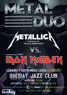 METAL DUO - Metallica Vs. Iron Maiden (Logroño)
