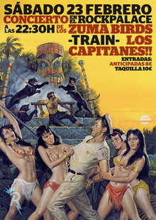 Los Capitanes - Train - Zuma Birds 23 de Febrero en Rock Palace