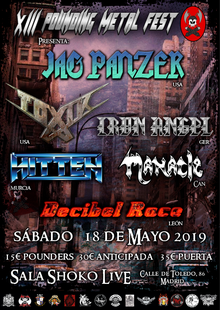 POUNDING METAL FEST XIII - JAG PANZER + TOXIK + IRON ANGEL + HITTEN +MANACLE + DECIBEL RACE