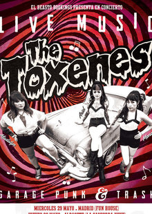 THE TOXENES (USA) en Madrid - Fun House