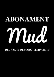 Event abonament mud 2019