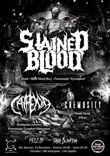 Stained Blood + Cathexia + Cremosity / BARCELONA