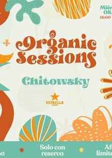Organic sessions w/Chitowsky