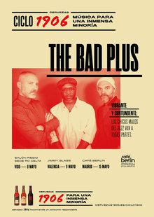 CICLO 1906 PRESENTA: THE BAD PLUS en Café Berlín, Madrid