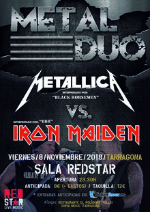 METAL DUO - Metallica Vs. Iron Maiden (Tarragona)