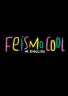 Feismo Cool IN ENGLISH