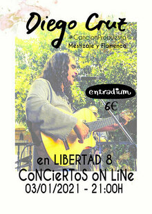Diego Cruz en Libertad 8. CoNCieRToS oN LiNe.