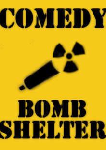 Comedy Bomb Shelter