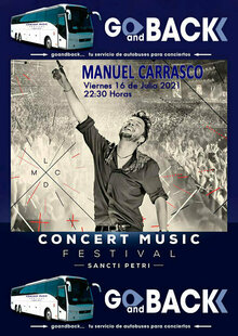 Bus MANUEL CARRASCO, Concert Music Festival