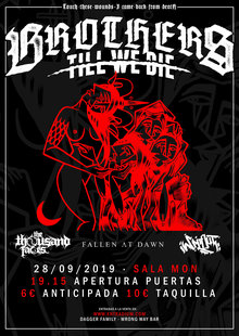 BROTHERS TILL WE DIE (+ amigos) - PRESENTACIÓN TOUCH THESE WOUNDS I CAME BACK FROM DEATH