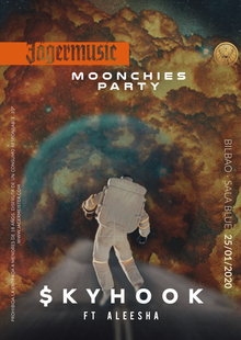 Moonchies Party: $kyhook feat. Aleesha (Bilbao)
