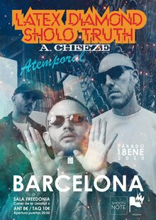 Latex Diamond & Sholo Truth + A. Cheeze en Barcelona