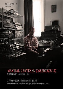 MARTIAL CANTEREL (DAIS RECORDS/ US) + DJ CHARLIE (SZUM/ PL)