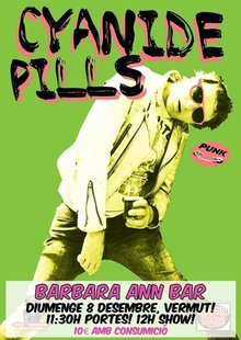 Cyanide Pills (UK) concert vermut 12h! al Barbara Ann Bar