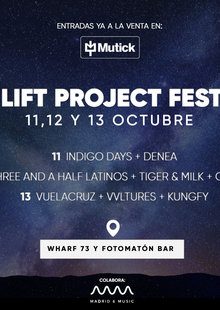 Lift Project Fest en MADRID