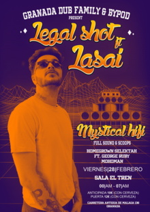 Granada Dub Family & Bypod Collective presentan: Legal Shot! ft Lasai powered by Mystical Hifi