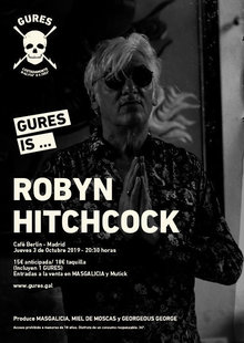 ROBYN HITCHCOCK en Madrid | Gures is on tour