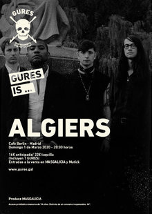 ALGIERS en Madrid - Café Berlin | Gures is on tour