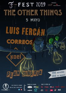 Festimad: F~Fest THE OTHER THINGS Luis Fercán (con banda) + Correos + Koel + Plan Siberia