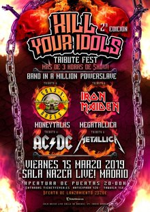 KILL YOUR IDOLS FEST - Tributo a Guns, Metallica, AC/DC y Maiden en Madrid