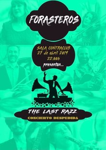 "FORASTEROS | Concierto Despedida ""The Last Razz"""