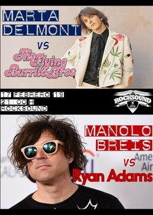 Marta Delmont vs The Flying Burrito Brothers & Manolo Breis vs Ryan Adams