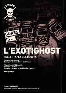 L`EXOTIGHOST en Madrid  | Gures is on tour