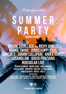 SUMMER PARTY METRO DANCE CLUB :: 24 AGOSTO