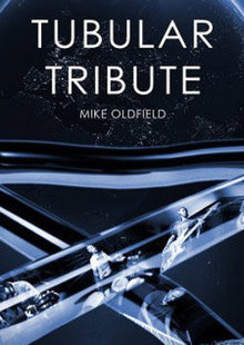 'Tubular tribute: Mike Oldfield'