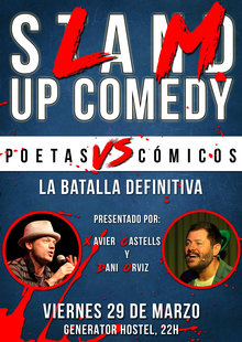 Slam up comedy. Cómicos vs Poetas