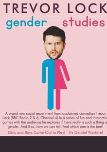 TREVOR LOCK'S - GENDER STUDIES BOY V GIRL