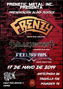 Frenzy, Alae Noctis, Feel No Pain (17 de Mayo, Madrid)