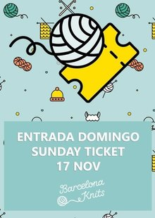 Entrada domingo | Sunday ticket: 17 Nov