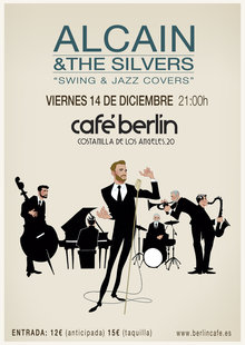 ALCAIN & THE SILVERS en Café Berlín, Madrid
