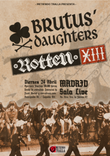 BRUTUS DAUGHTERS + ROTTEN XIII