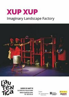 Event xup xup imaginary landscape factory autentica teatre cartel