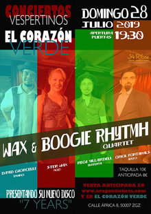CONCIERTOS VESPERTINOS. WAX & BOOGIE RHYTHM 4ET