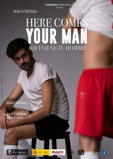 HERE COMES YOUR MAN (V. Catalana)