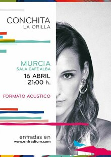 CONCHITA en Murcia SOLD OUT