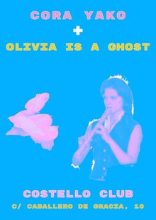 Cora Yako + Olivia is a ghost