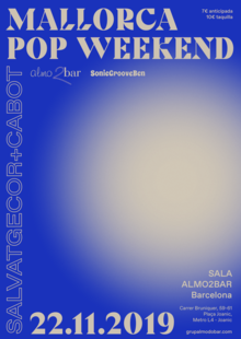 MALLORCA POP WEEKEND (SALVATGE COR + CABOT)